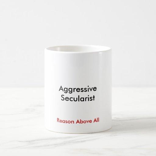 Taza agresiva del secularista