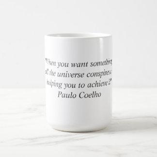 Taza con la cita de Paulo Coelho