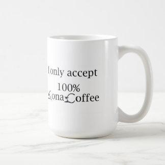 Taza de café de Kona - acepto solamente el café