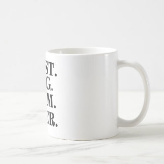 """Taza de café de la """"mejor mamá del perro nunca"""""""