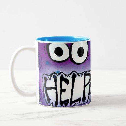 ¡Taza de café de la necesidad de la ayuda I!