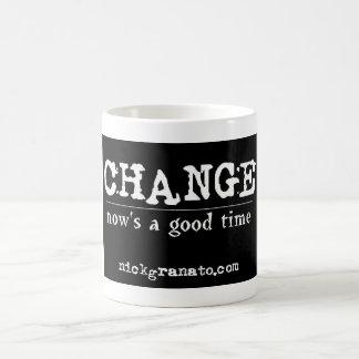 """Taza de café del """"cambio"""" -"""