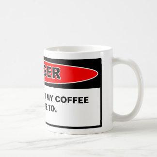 Taza de café del peligro