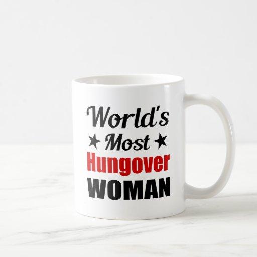 Taza de café divertida de la mujer más hungover de