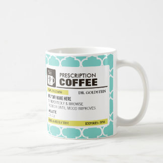 Taza de café divertida de la prescripción con el