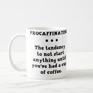 Taza de café divertida de Procaffinating