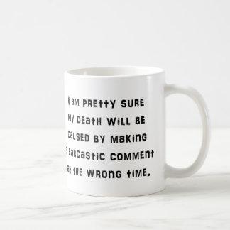 Taza de café divertida del comentario sarcástico