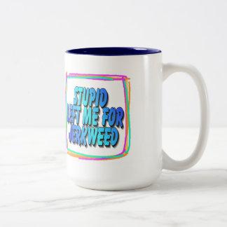 Taza de café estúpida