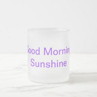 Taza de café Good morning sunshine