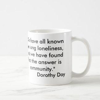 Taza de Dorothy Day