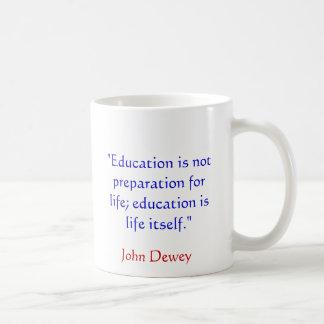 Taza de la cita de John Dewey