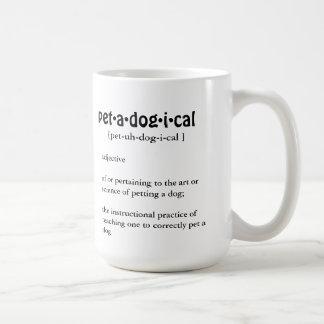 Taza de la definición de PETADOGICAL