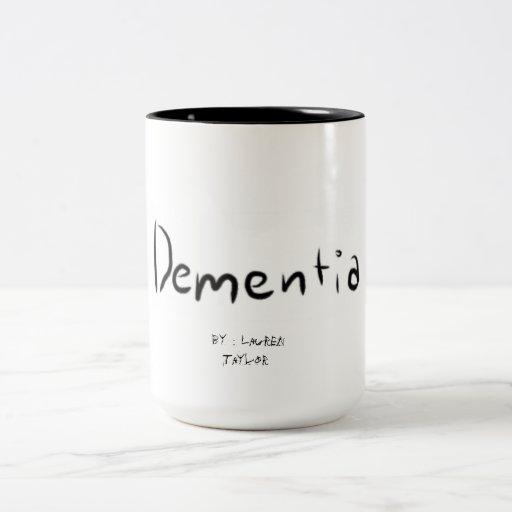 Taza de la demencia