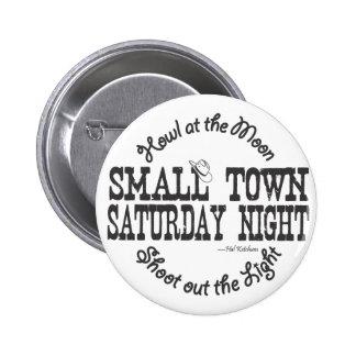 Taza de la pequeña ciudad el sábado por la noche pin