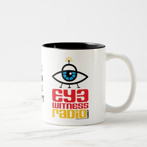 Taza de la radio del testigo del ojo