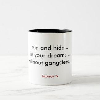 Taza de los gángsteres de Tachyon TV