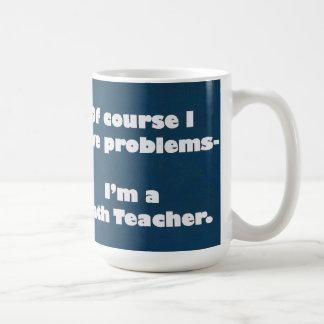 Taza de los problemas del profesor de matemáticas