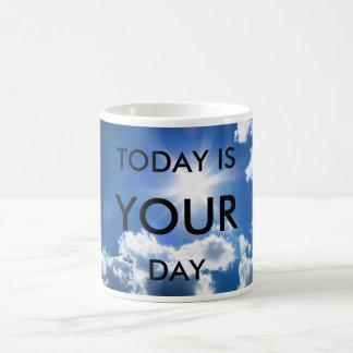 Taza de motivación - 'está hoy su Day