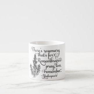 Taza de Shakespeare, Rosemary para la Taza Espresso