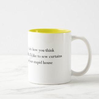 """Taza de """"su casa estúpida"""""""