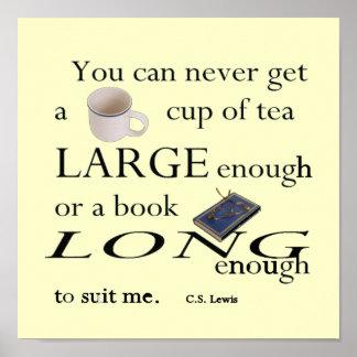 Taza de té bastante grande - C.S. Lewis Poster
