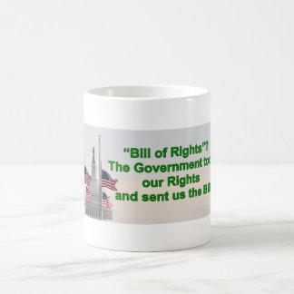 ¿Taza - Declaración de Derechos?!?!? Taza Básica Blanca
