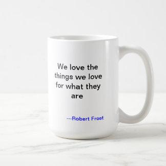 Taza del amor de Robert Frost