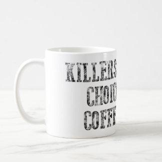 Taza del café bien escogida de los asesinos