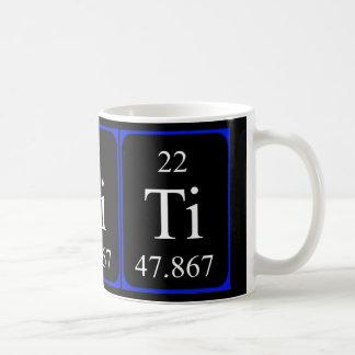 Taza del elemento 22 - titanio