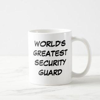 """""""Taza del guardia de la seguridad más grande del m"""