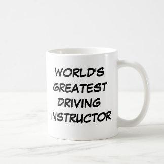 """""""Taza del instructor de la conducción más grande Taza De Café"""