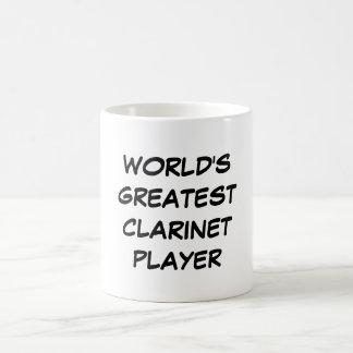 """""""Taza del jugador más grande del Clarinet del mund"""