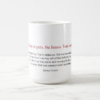 Taza del maratón - usted está corriendo en tripa.