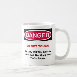 Taza del peligro