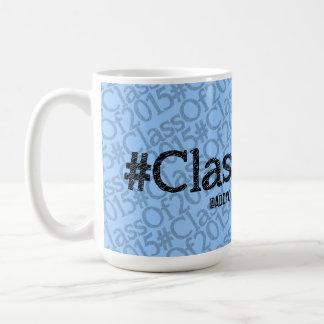 Taza del personalizable #ClassOf2015