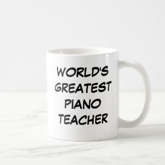 """""""Taza del profesor del piano más grande del mundo"""" Taza Básica Blanca"""