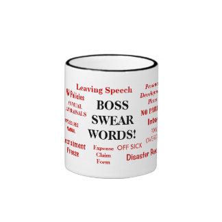 ¡Taza del regalo de Boss - molestando! - Boss jura Taza De Dos Colores