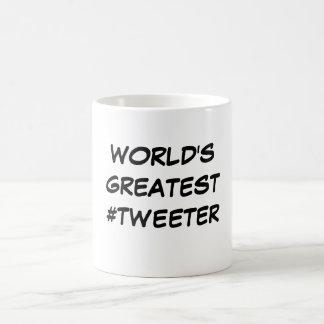 """""""Taza del #Tweeter más grande del mundo"""" Taza Básica Blanca"""