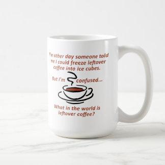Taza divertida del café de sobra