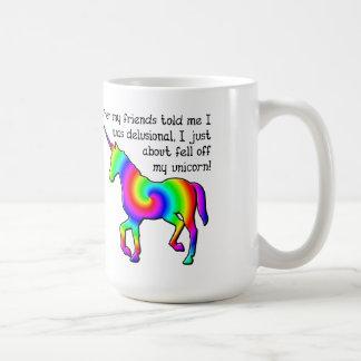 Taza divertida del unicornio delusional