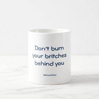 Taza divertida: No queme su britches detrás de