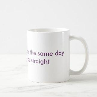 TAZA - elegí ser lesbiano el mismo día usted…