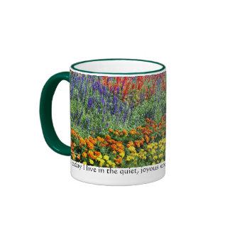 Taza inspirada de la cita del jardín de flores