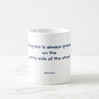 Taza: La hierba es siempre más verde en el lado Taza Clásica