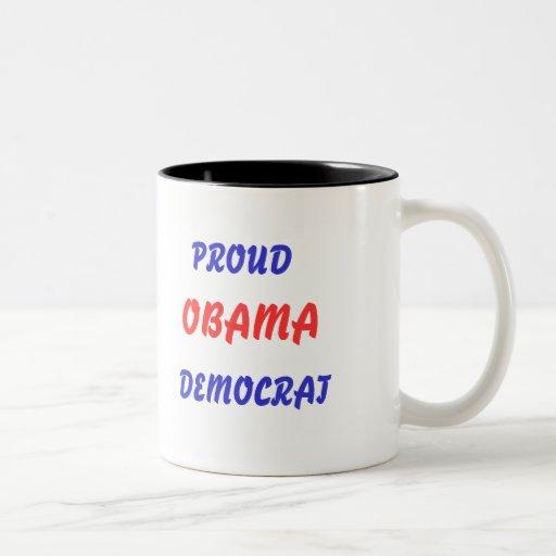 Taza orgullosa de Obama Demócrata