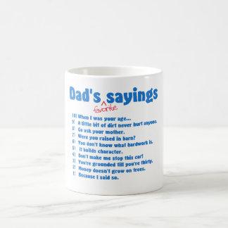 Taza preferida de los refranes de los papás