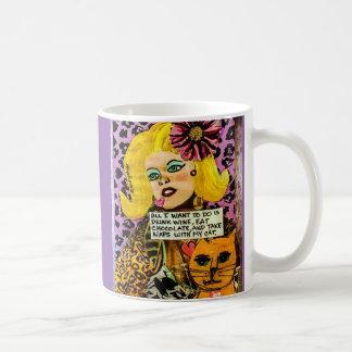 Taza-todo quiero hacer debo beber el vino taza de café