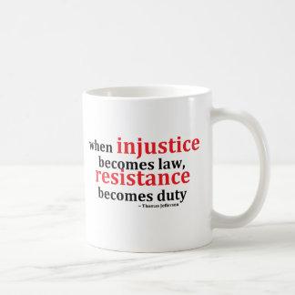 Tazas de café de la resistencia de la injusticia