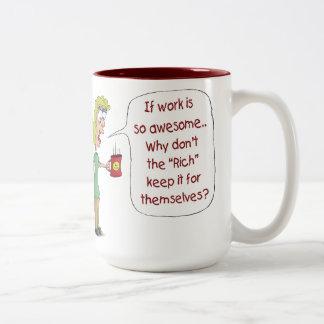 Tazas de café divertidas: Si el trabajo es tan imp