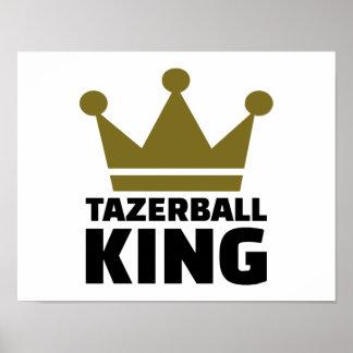 Tazerball king poster